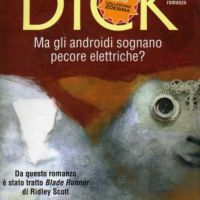 Recensione: Ma Gli Androidi Sognano Pecore Elettriche? / Review: Do Androids Dream of Electric Sheep?